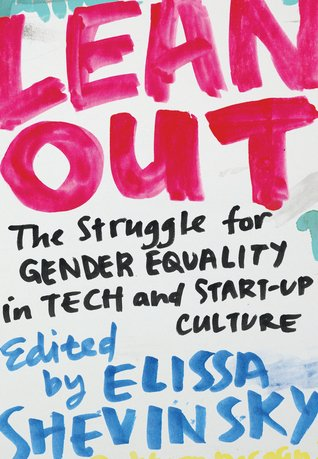 The cover of Lean Out: The Struggle for Gender Equality in Tech and Start-Up Culture