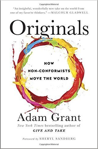 The cover of Originals: How Non-Conformists Move the World