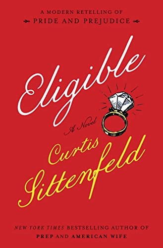 The cover of Eligible: A modern retelling of Pride and Prejudice