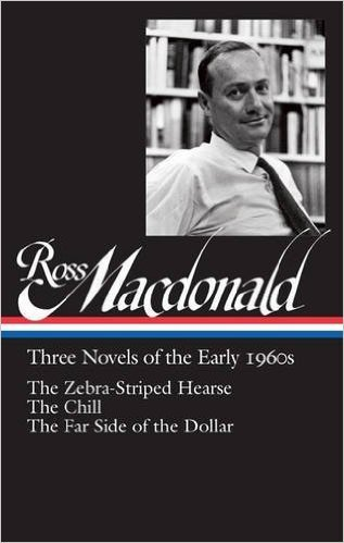 The cover of Ross Macdonald: Three Novels of the Early 1960s: The Zebra-Striped Hearse / The Chill / The Far Side of the Dollar: Library of America #279 (The Library of America)