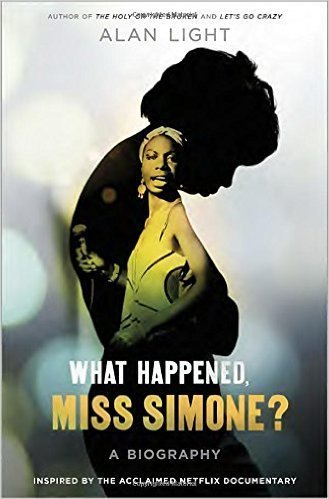The cover of What Happened, Miss Simone?: A Biography