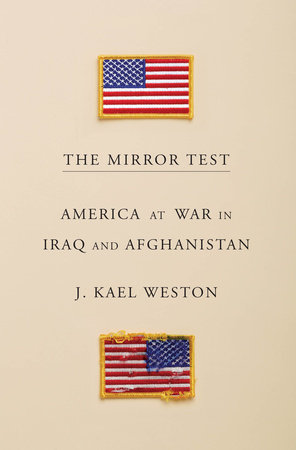 The cover of The Mirror Test: America at War in Iraq and Afghanistan