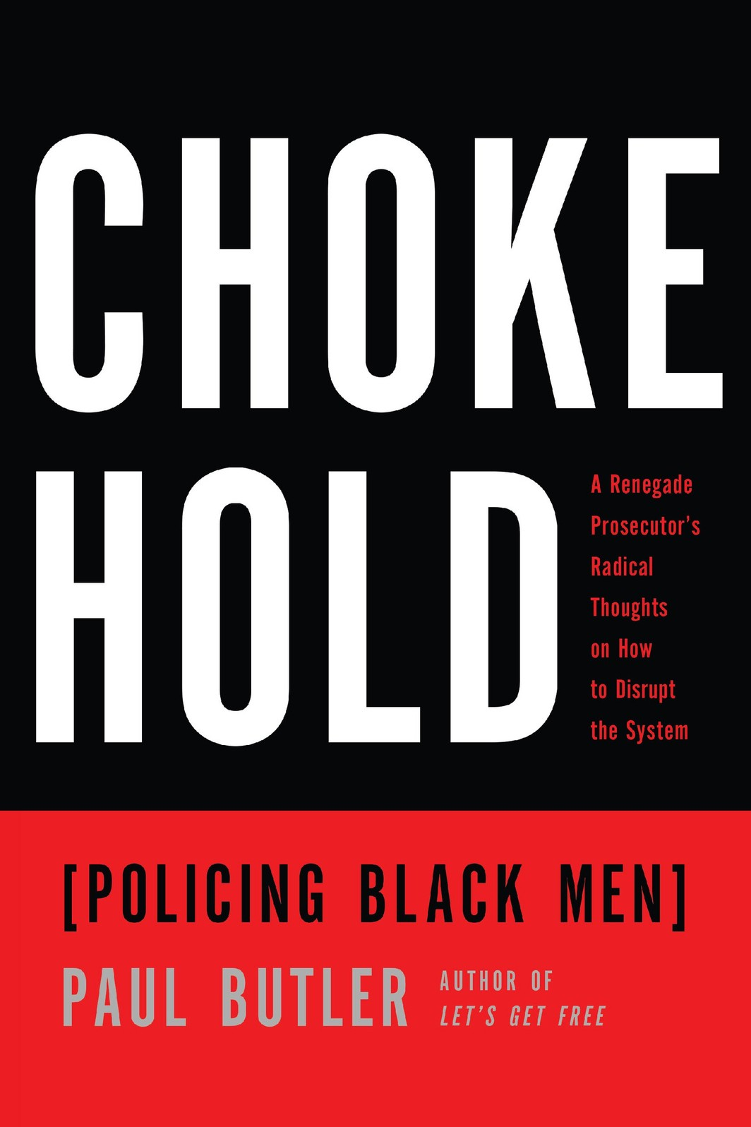 The cover of Chokehold: Policing Black Men