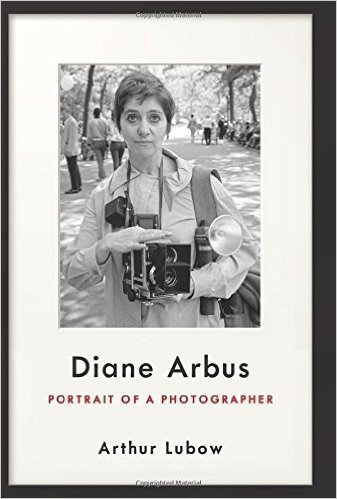 The cover of Diane Arbus: Portrait of a Photographer