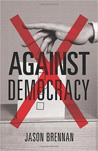 The cover of Against Democracy