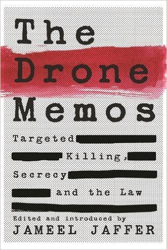The cover of The Drone Memos: Targeted Killing, Secrecy, and the Law