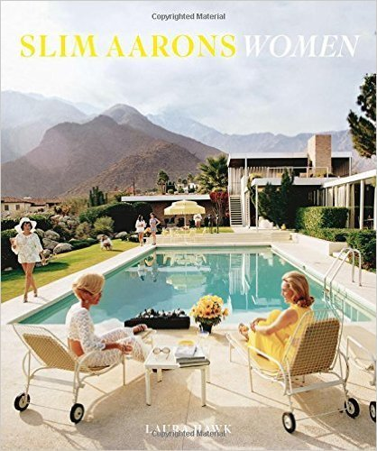 The cover of Slim Aarons: Women