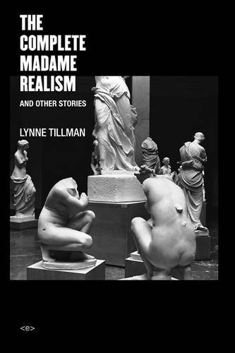 The cover of The Complete Madame Realism and Other Stories (Semiotext(e) / Native Agents)
