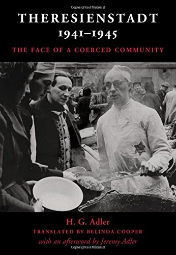The cover of Theresienstadt 1941-1945: The Face of a Coerced Community
