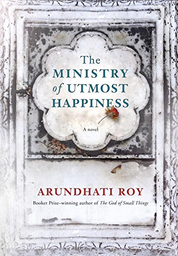 The cover of The Ministry of Utmost Happiness: A novel