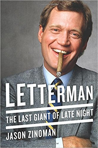 The cover of Letterman: The Last Giant of Late Night