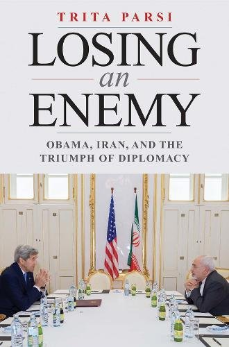 The cover of Losing an Enemy: Obama, Iran, and the Triumph of Diplomacy