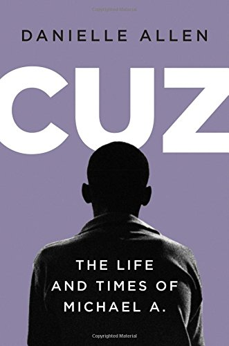 The cover of Cuz: The Life and Times of Michael A.
