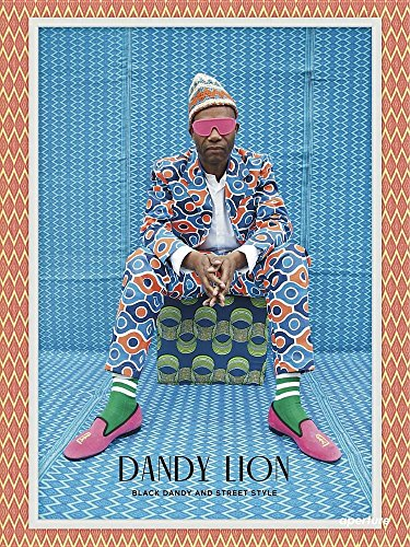 The cover of Dandy Lion: The Black Dandy and Street Style