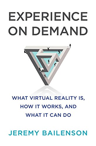 The cover of Experience on Demand: What Virtual Reality Is, How It Works, and What It Can Do