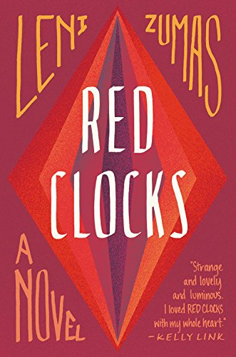The cover of Red Clocks: A Novel