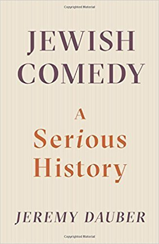 The cover of Jewish Comedy: A Serious History