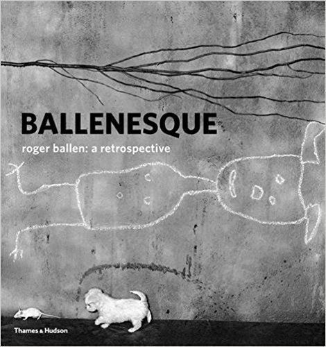 The cover of Ballenesque: Roger Ballen: A Retrospective