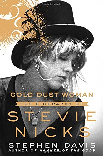 The cover of Gold Dust Woman: The Biography of Stevie Nicks