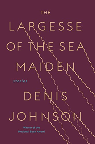 The cover of The Largesse of the Sea Maiden: Stories