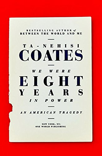 The cover of We Were Eight Years in Power: An American Tragedy