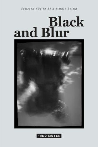 The cover of Black and Blur (consent not to be a single being)
