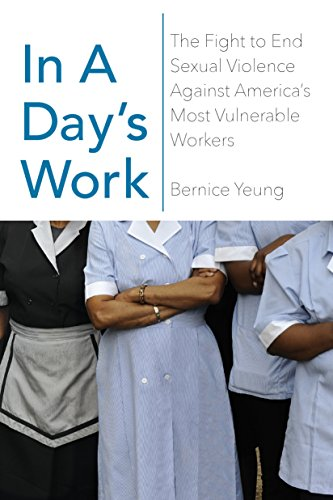 The cover of In a Day?s Work: The Fight to End Sexual Violence Against America?s Most Vulnerable Workers