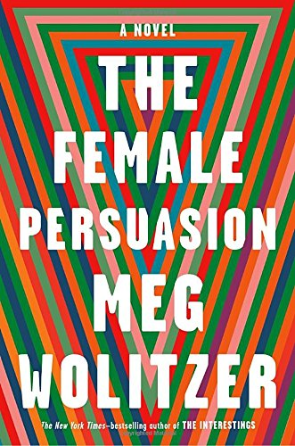 The cover of The Female Persuasion: A Novel