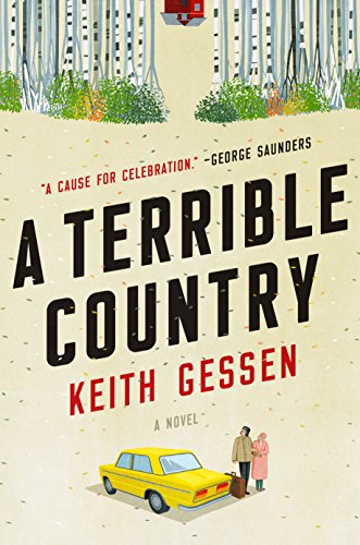 The cover of A Terrible Country: A Novel
