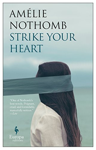 The cover of Strike Your Heart