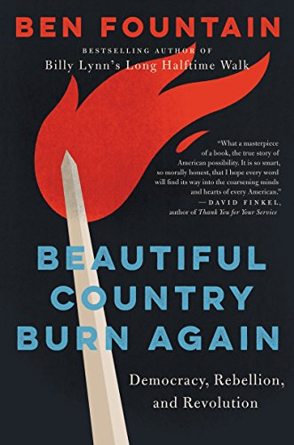 The cover of Beautiful Country Burn Again: Democracy, Rebellion, and Revolution