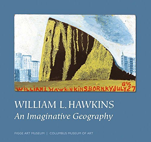 The cover of William L. Hawkins: An Imaginative Geography