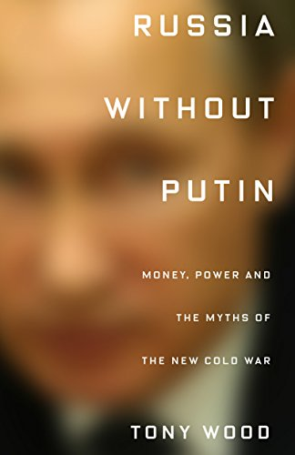 The cover of Russia Without Putin: Money, Power and the Myths of the New Cold War