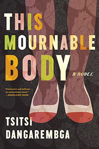 The cover of This Mournable Body: A Novel