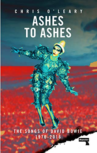 The cover of Ashes to Ashes: The Songs of David Bowie, 1976-2016