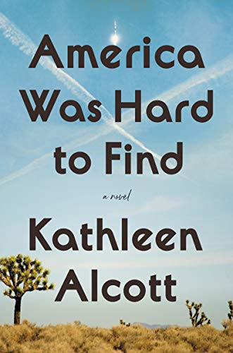 The cover of America Was Hard to Find: A Novel