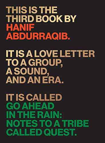 The cover of Go Ahead in the Rain: Notes to A Tribe Called Quest (American Music)