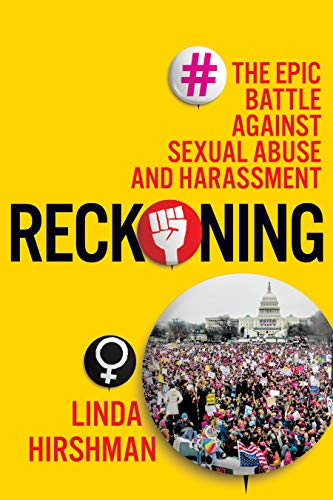 The cover of Reckoning: The Epic Battle Against Sexual Abuse and Harassment