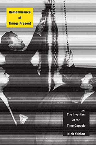 The cover of Remembrance of Things Present: The Invention of the Time Capsule