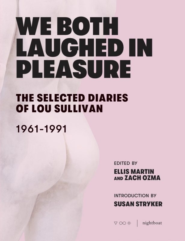 The cover of We Both Laughed in Pleasure: The Selected Diaries of Lou Sullivan