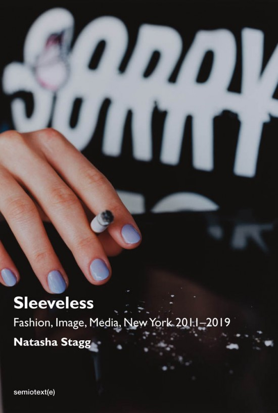 The cover of Sleeveless: Fashion, Image, Media, New York 2011–2019