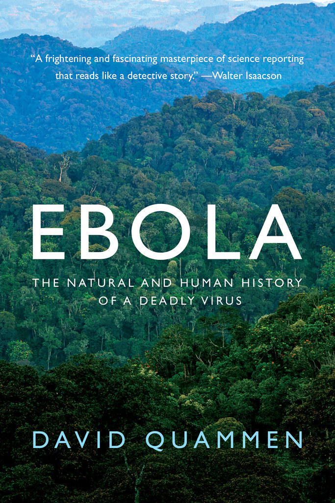 The cover of EBOLA: THE NATURAL AND HUMAN HISTORY OF A DEADLY VIRUS