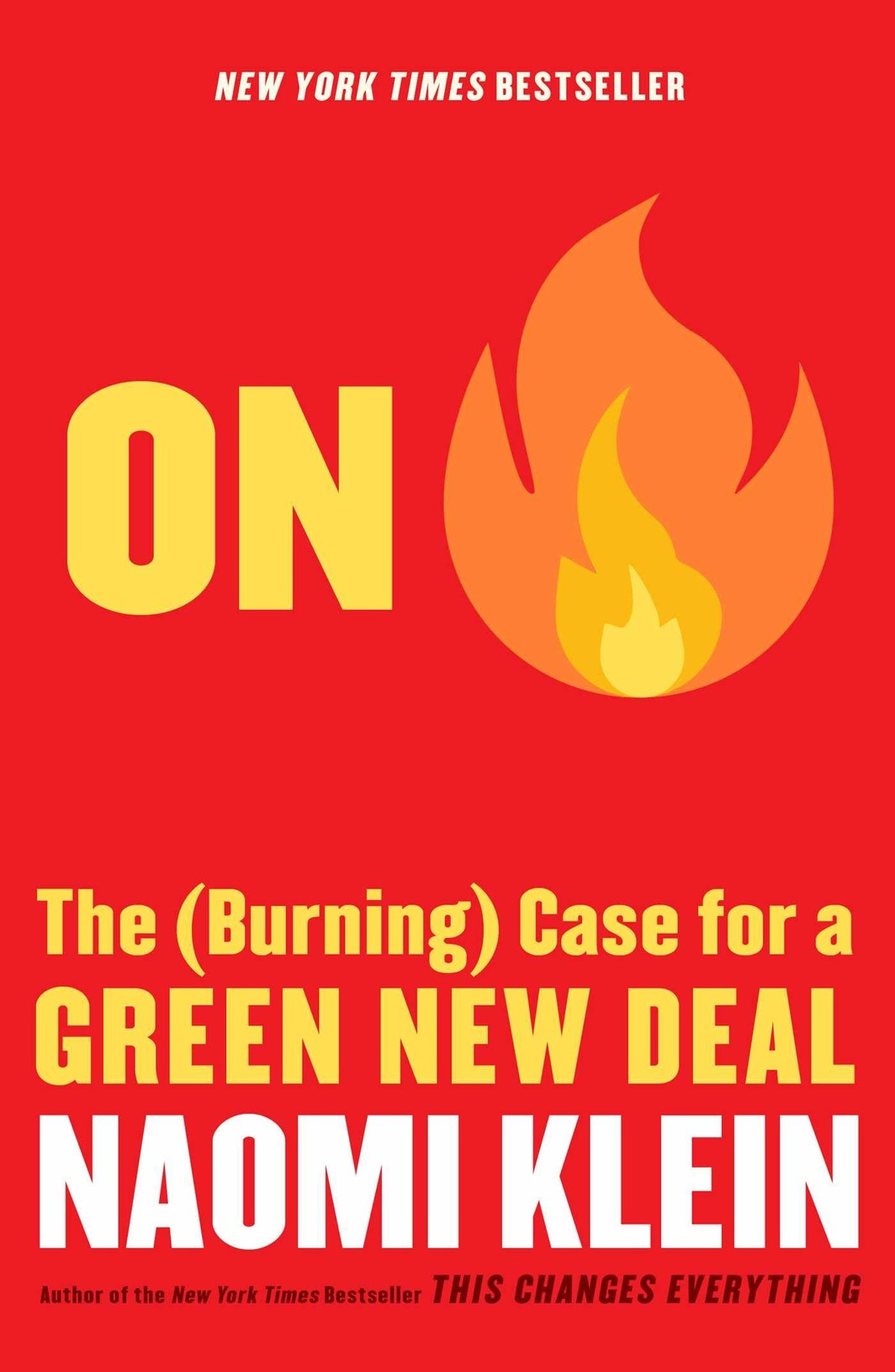 The cover of On Fire: The (Burning) Case for a Green New Deal
