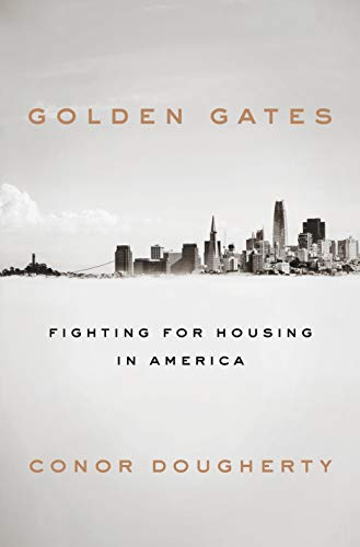 The cover of Golden Gates: Fighting for Housing in America