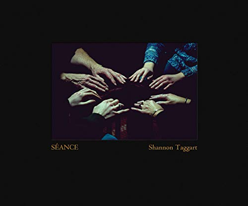 The cover of Shannon Taggart: Séance