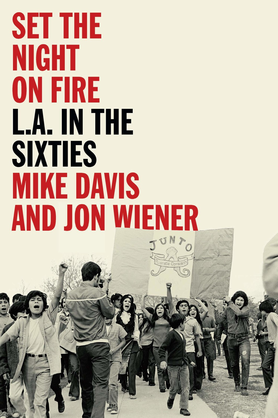 The cover of Set the Night on Fire: L.A. in the Sixties