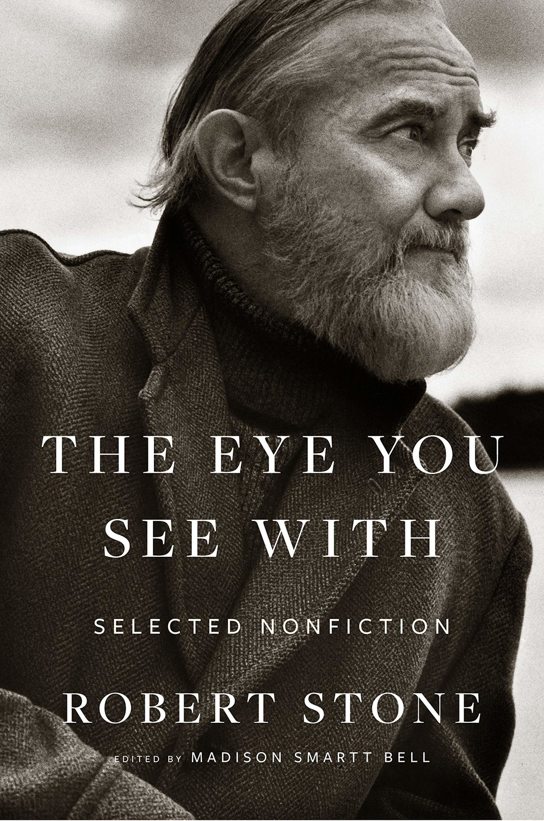 The cover of THE EYE YOU SEE WITH: SELECTED NONFICTION