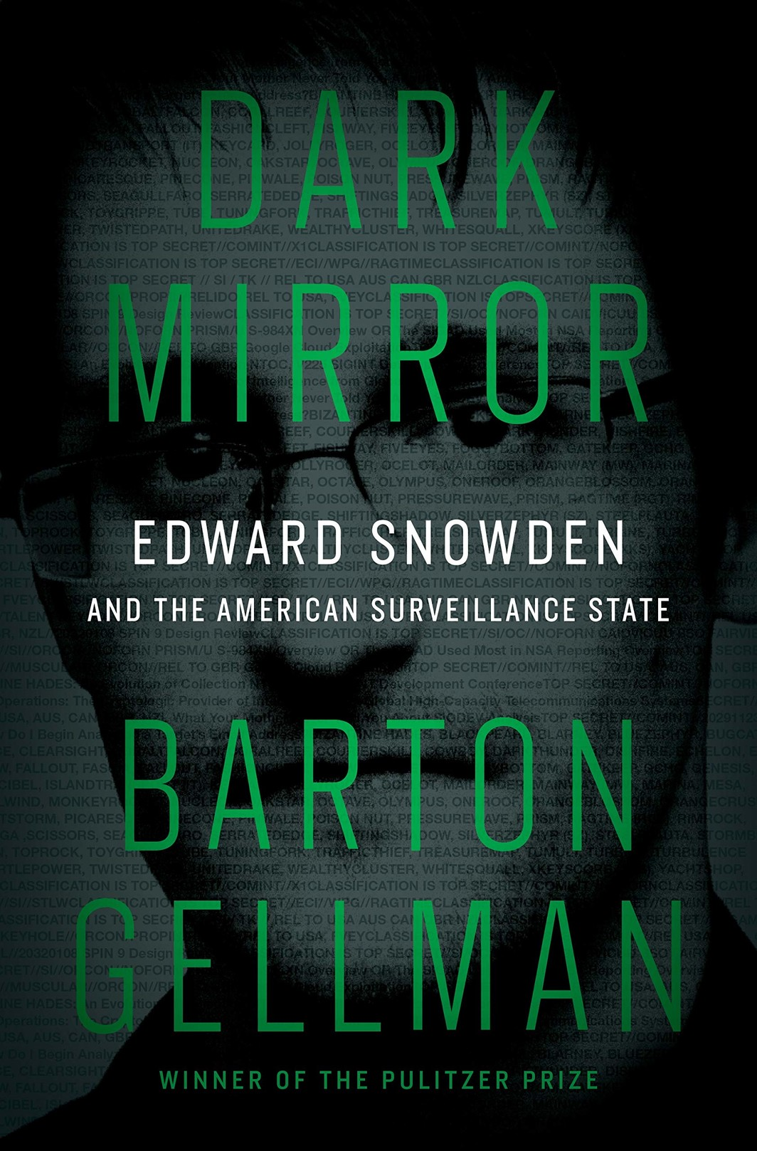 The cover of DARK MIRROR: EDWARD SNOWDEN AND THE AMERICAN SURVEILLANCE STATE