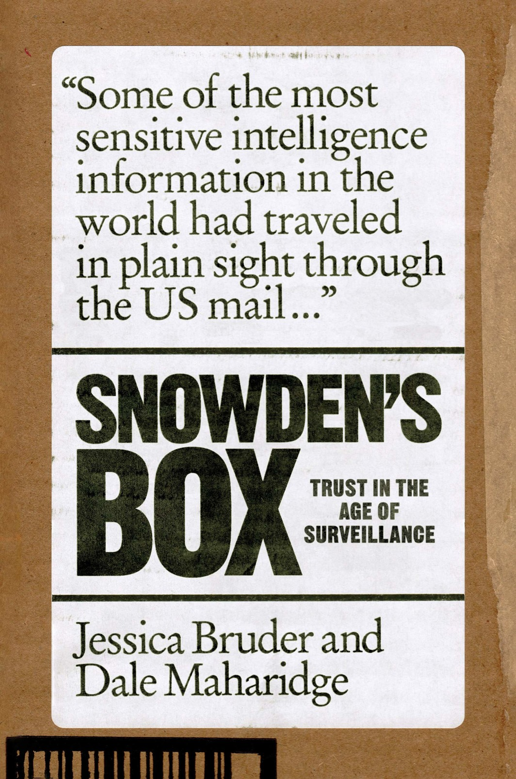 The cover of SNOWDEN'S BOX: TRUST IN THE AGE OF SURVEILLANCE