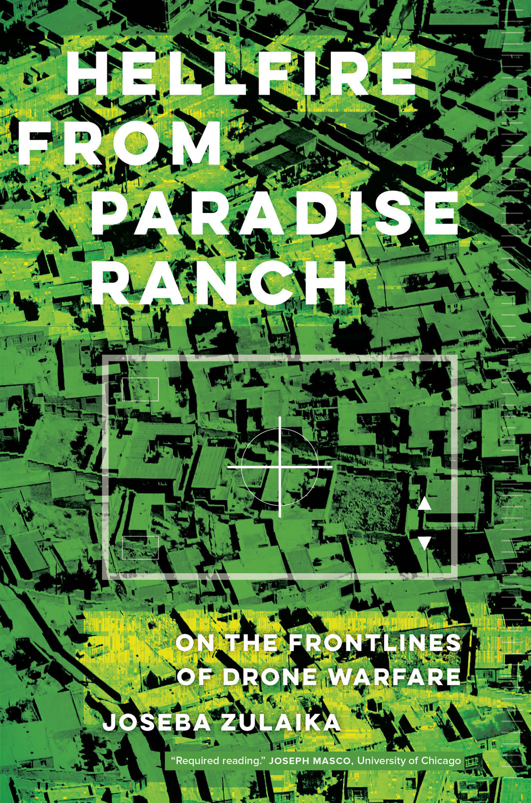 The cover of Hellfire from Paradise Ranch: On the Front Lines of Drone Warfare